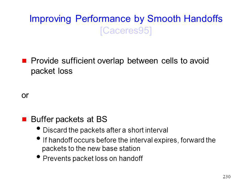 Improving Performance by Smooth Handoffs [Caceres95]